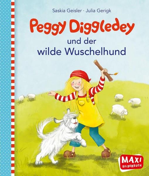 """Maxibuch Peggy Diggledey """"und der wilde Wuschelhund"""""""